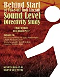 Behind Start of Take-off Roll Aircraft Sound Level Directivity Study