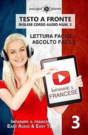 Imparare il francese Lettura facile | Ascolto facile | Testo a ...