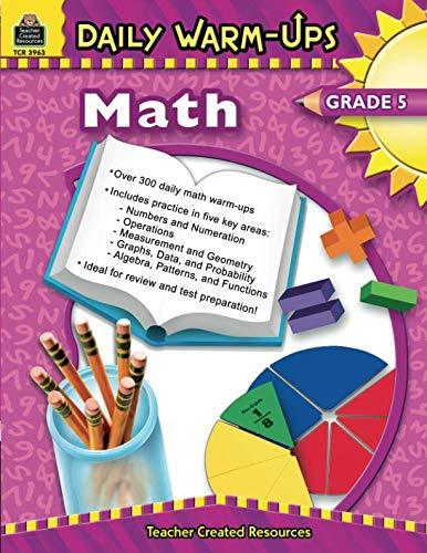 Daily Math Warm Ups - Daily Warm-Ups: Math, Grade 5: Math, Grade 5