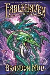 Fablehaven, vol. 4: Secrets of the Dragon Sanctuary Kindle Edition
