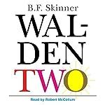 Walden Two | B. F. Skinner