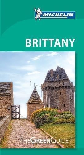 Michelin Green Guide Brittany (Green Guide/Michelin)