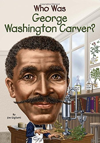 Who Was George Washington Carver? (Multicultural Workshop)