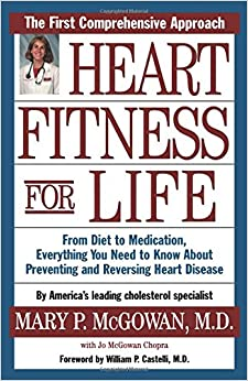 Book Heart Fitness for Life: The Essential Guide for Preventing and Reversing Heart Disease