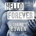 Hello Forever: Hello Goodbye, Book 2 Hörbuch von Sarina Bowen Gesprochen von: Dake Bliss, Teddy Hamilton