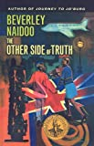 The Other Side of Truth, Beverley Naidoo, 0756989418