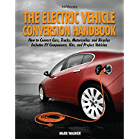 The Electric Vehicle Conversion Handbook HP1568 (English Edition)