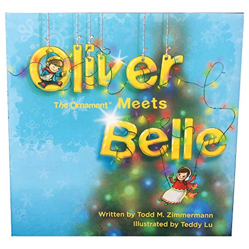 Oliver the Ornament Meets Belle Hard-Bound Book