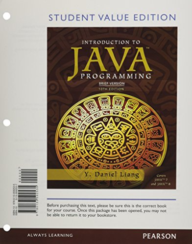 Student Value Edition for Intro to Java Programming, Brief Version (10th Edition) by Pearson