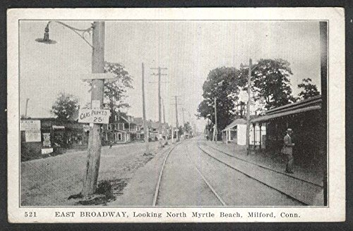 East Broadway looking North Myrtle Beach Milford CT postcard - Myrtle Broadway