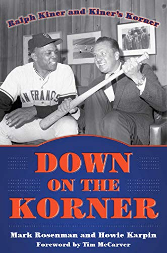 Down on the Korner: Ralph Kiner and Kiner's Korner