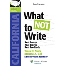 What NOT to Write: Real Essays, Real Scores, Real Feedback (California Edition) (LawTutors California Bar Exam...