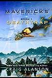 Deathtrap (Expeditionary Force Mavericks)