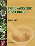 Prime Ayurvedic Plant Drugs, Sukh Dev, 1904798446