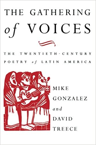 Book The Gathering of Voices: The 20th Century Poetry of Latin America (Critical Studies in Latin American and Iberian Culture)
