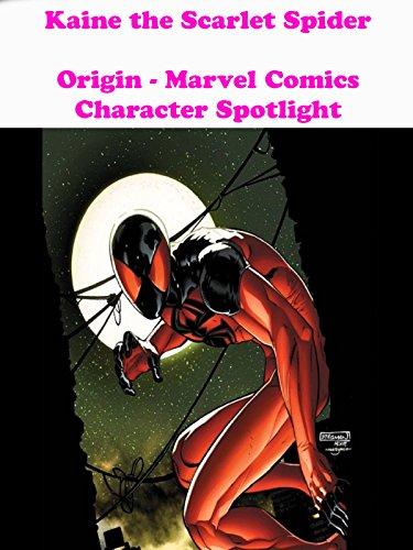 Kaine the Scarlet Spider Origin - Marvel Comics Character Spotlight (Marvel Comics Movies compare prices)