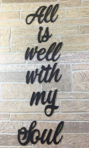 (All is Well with My Soul Wall Quotes Sayings for Family Home College Dorm NOT Vinyl Decal or Peel Stick Removable Using Sticky Putty Paintable Reusable Art Wall Décor Great Gift )