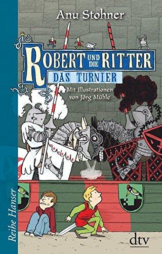robert-und-die-ritter-iv-das-turnier-reihe-hanser