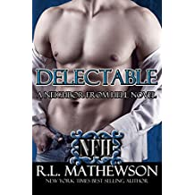 Delectable: A Neighbor from Hell Novel