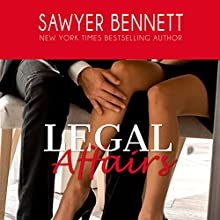 Legal Affairs  Audiobook by Sawyer Bennett Narrated by Kirsten Leigh