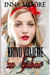 Krivo vrijeme za ljubav (Croatian Edition) Paperback