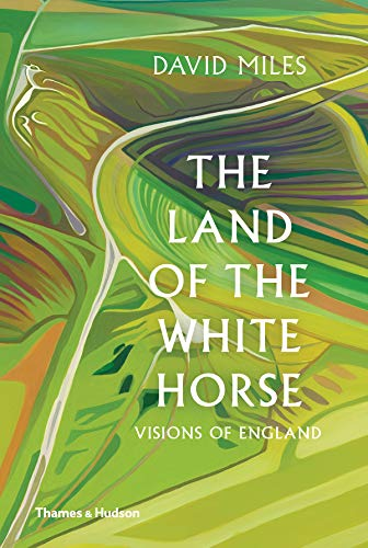 (The Land of the White Horse: A Prospect of England)