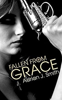 Fallen from Grace (Spirit of Grace Book 2) by [Smith, Adrian J.]