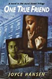 img - for One True Friend (163rd Street Trilogy) book / textbook / text book