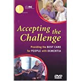 Accepting the Challenge: Providing Best Care For People W/Dementia (Dvd)