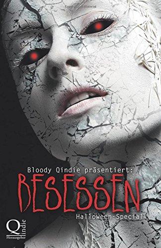Bloody Qindie präsentiert: Besessen: Halloween-Special