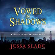 Vowed in Shadows: A Novel of the Marked Souls | Jessa Slade
