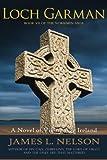 Loch Garman: A Novel of Viking Age Ireland (The Norsemen Saga) (Volume 7)