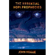 The Essential Hopi Prophecies (English Edition)