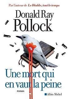 Une mort qui en vaut la peine, Pollock, Donald Ray