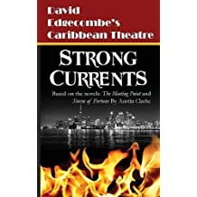Strong Currents