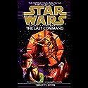 Star Wars: The Thrawn Trilogy, Book 3: The Last Command | Livre audio Auteur(s) : Timothy Zahn Narrateur(s) : Marc Thompson