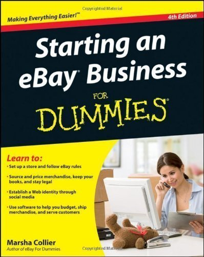 Starting an eBay Business For Dummies by Collier, Marsha 4th (fourth) Edition (4/12/2011)
