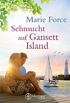 Sehnsucht auf Gansett Island (Die McCarthys 2) (German Edition) by [Force, Marie]