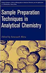 Sample Preparation Techniques in Analytical Chemistry: Somenath