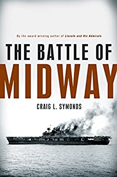 The Battle of Midway (Pivotal Moments in American History) by [Symonds, Craig L.]
