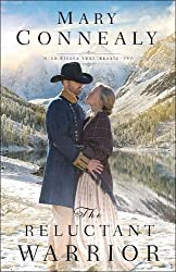 The Reluctant Warrior (High Sierra Sweethearts)