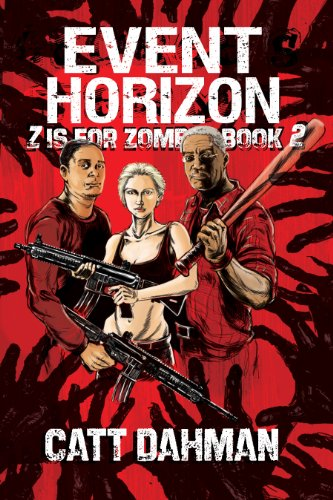 Event Horizon: Z Is For Zombie Book 2