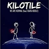 We Are Normal (feat. Kiara Kiddle)