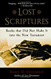 Lost Scriptures, Bart D. Ehrman, 0195182502