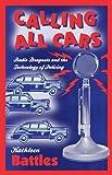 Calling All Cars, Kathleen Battles, 0816649146