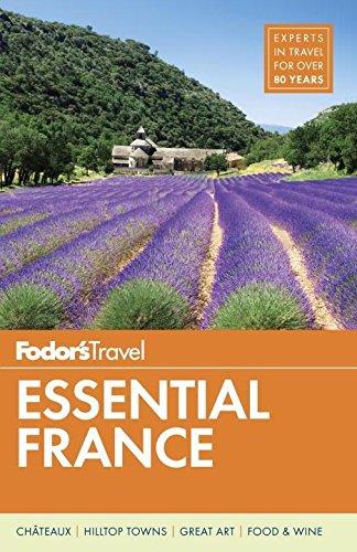 Fodor's Essential France (Full-color Travel - Guide Tour France