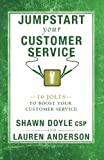 img - for Jumpstart Your Customer Service: 10 Jolts to Boost Your Customer Service (Jumpstart Series) book / textbook / text book