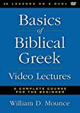 Basics of Biblical Greek Video Lectures: A Complete Course for the Beginner