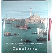 Canaletto: Giovanni Antonio Canal, Llamado, 1679-1768