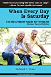 When Every Day Is Saturday, Richard E. Grace, 1557535027